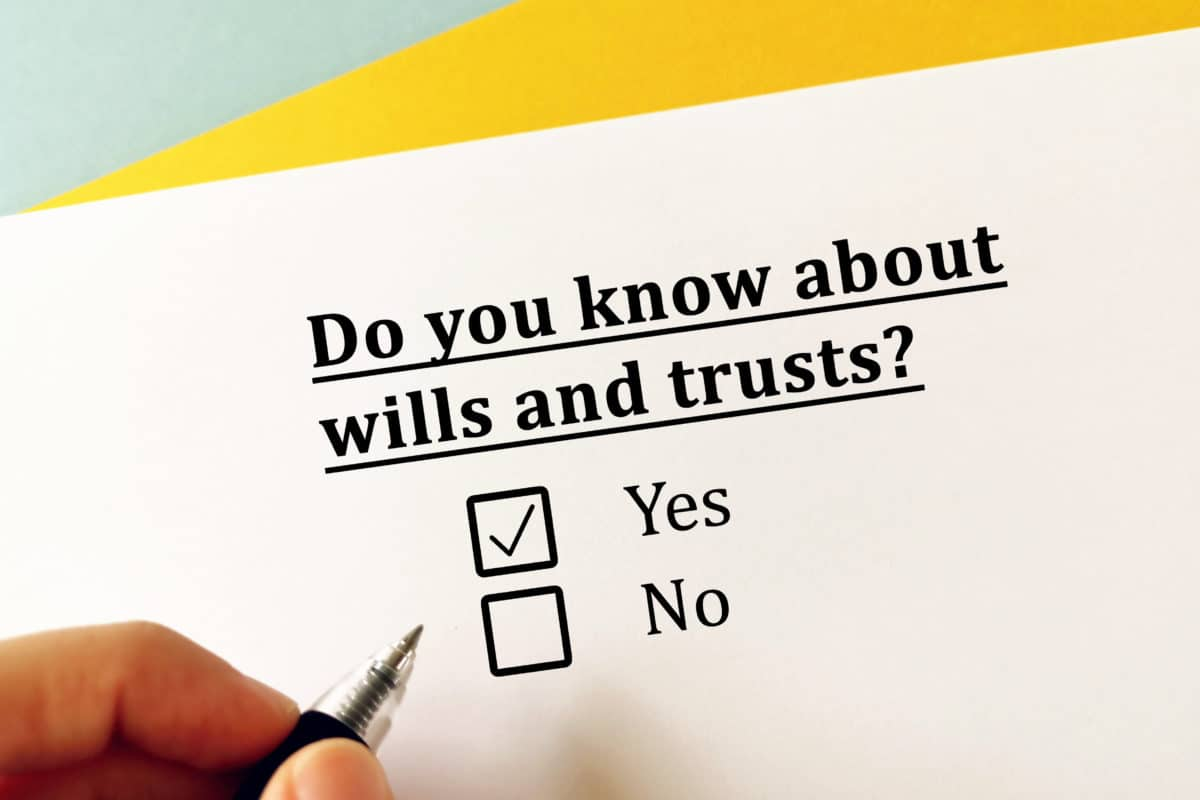 Wills vs Trusts: What You Need To Know For Estate Planning